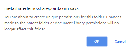 Confirm that you want to create unique permissions for the folder