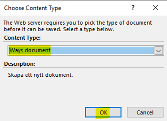 Which Content Type should the document be saved as - change to the appropriate one