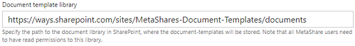 """The """"Document template library"""" field in MetaShare's general settings"""