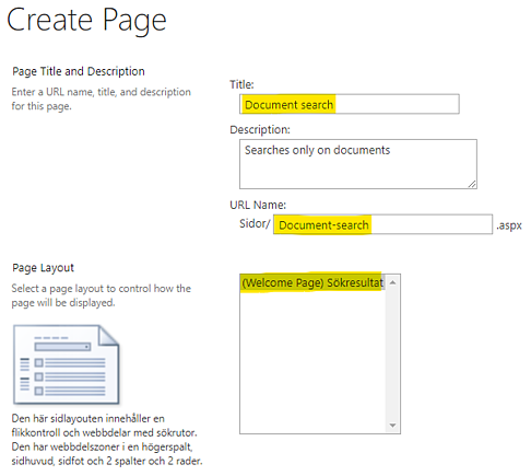 Give the page a meaningful Title, URL and Page Layout