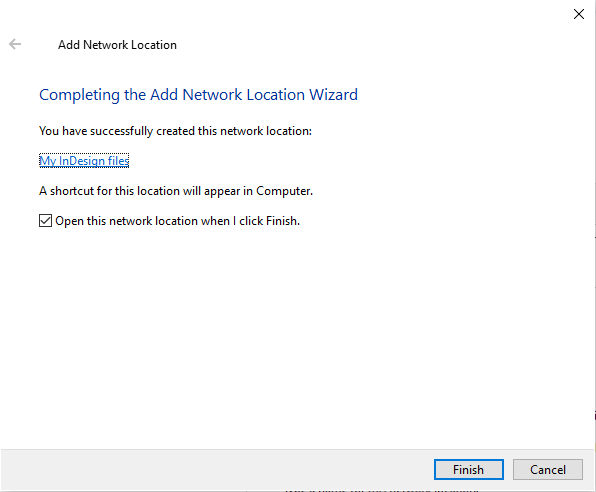 """Your network location is now created and you can just click on the """"Finish"""" button"""