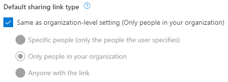 Select default sharing link type